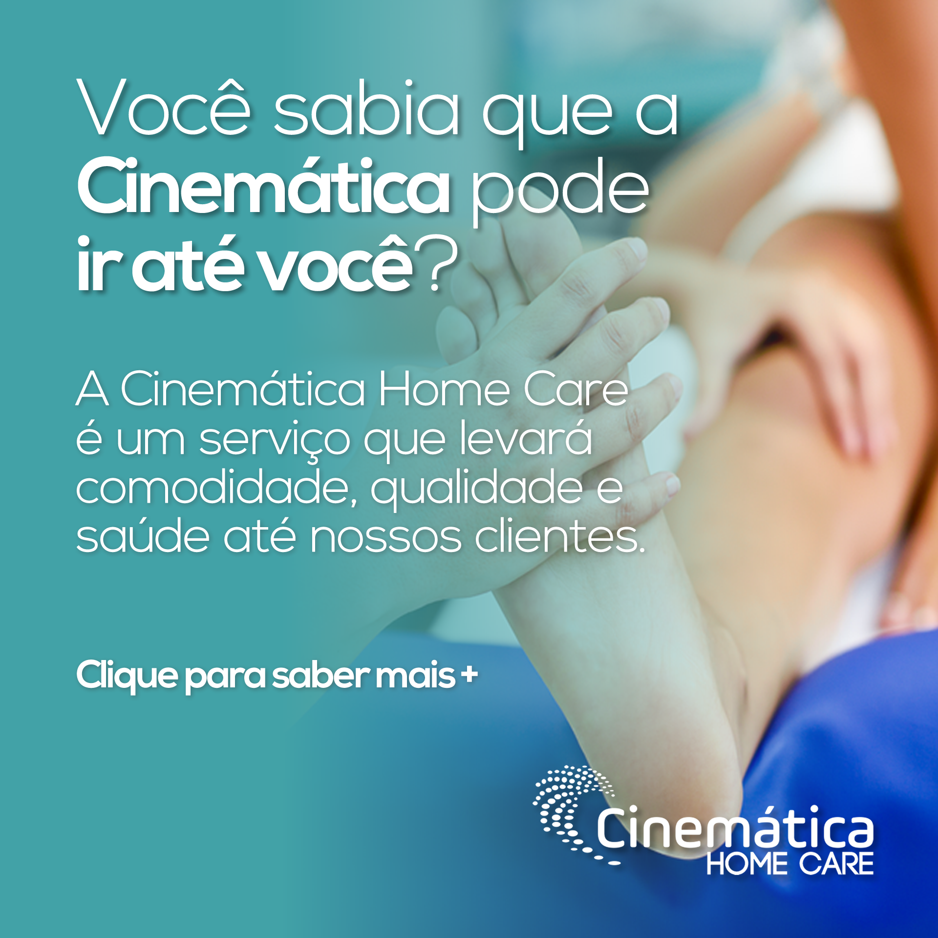 Cinemática Home Care - Mobile